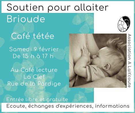 Café tétée à Brioude le samedi 9 février 2019, organisée par A Lait'coute : rencontre gratuite de soutien pour allaiter en Haute-Loire