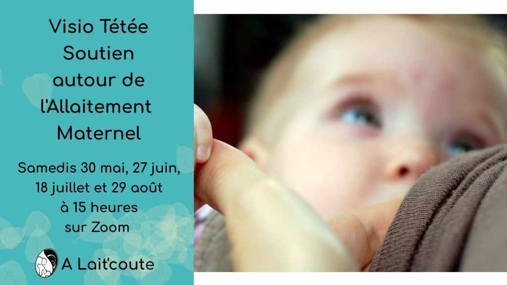 Visuel de la rencontre de soutien pour allaiter en visioconférence le samedi 18 juillet 2020 avec A Lait'coute