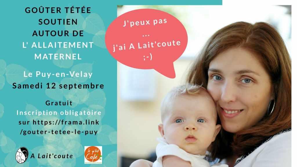 Rencontre de soutien pour allaiter le samedi 12 septembre 2020 au Puy-en-Velay avec A Lait'coute