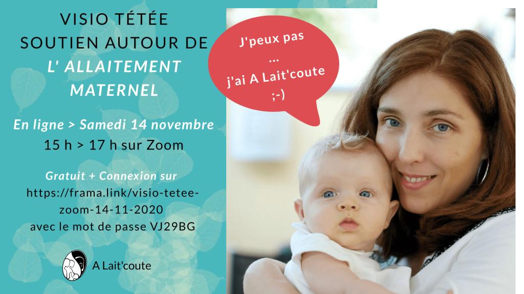 Visio Tétée  de soutien à l'allaitement maternel en ligne organisée par A Lait'coute le 14/11/2020